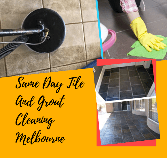 Same Day Tile and Grout Cleaning Melbourne